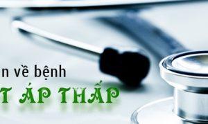 Tìm hiểu phòng chống bệnh huyết áp thấp